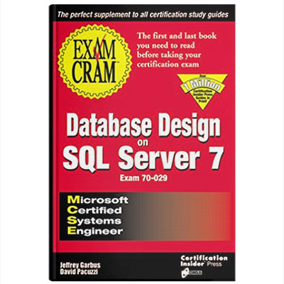 MCSEMCSE Database Design SQL Server 7
