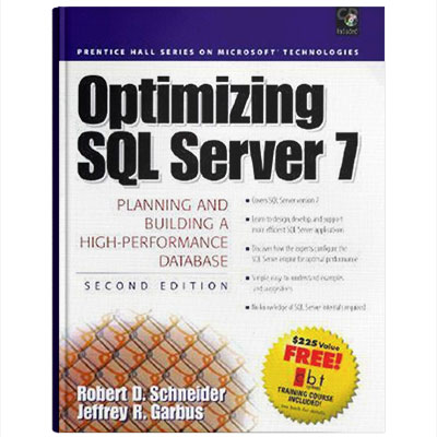 Optimizing SQL Server 7: Planning and Building a High-Performance Database