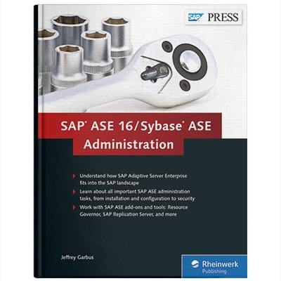 SAP ASE 16 Sybase ASE Administration