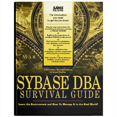 Sybase DBA Survival Guide