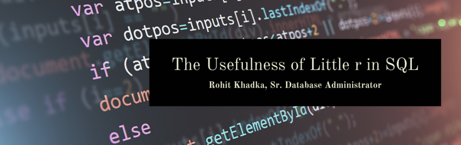 The Usefulness of a Little R in SQL
